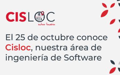 CISLOC, nuestra apuesta en Digitalización de Procesos