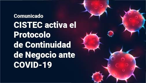 CISTEC activa el Protocolo de Continuidad de Negocio ante el COVID-19